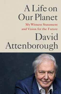 A Life On Our Planet - David Attenborough