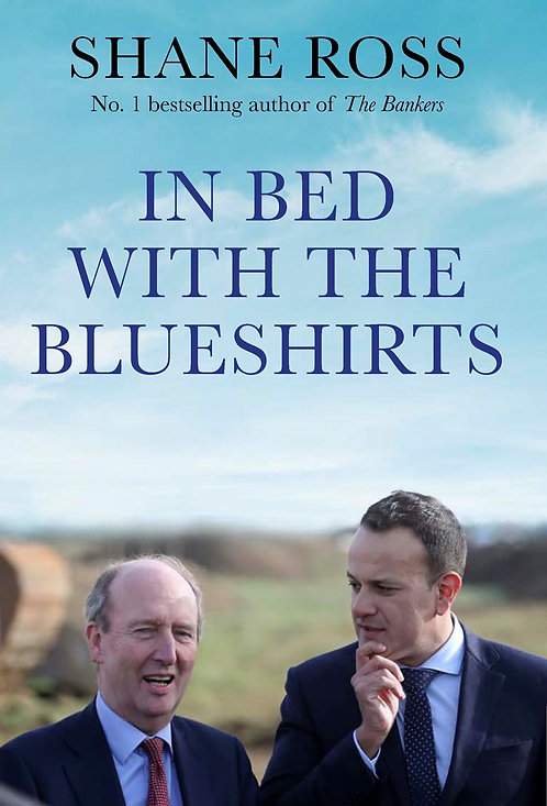 In Bed With The Blueshirts - Shane Ross