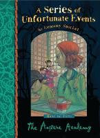 A series of unfortunate events 5: Austere Academy - Lemony Snicket