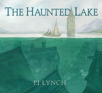 Haunted Lake - P.J. Lynch