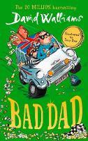 Bad dad - david Williams