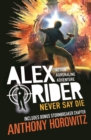 Alex Rider 11: Never say die - Anthony Horowitz
