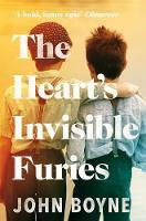the Hearts Invisible Furies - John Boyne