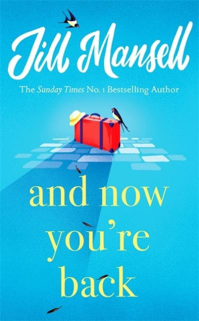 And Now You're Back ~ Jill Mansel