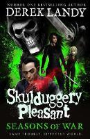 Skulduggery Pleasant 13: Seasons of War - Derek Landy
