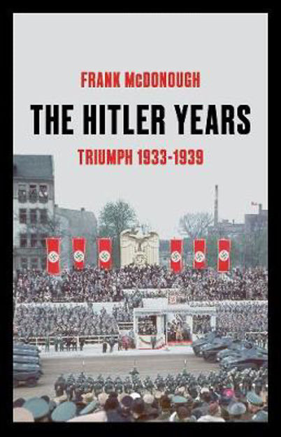 The Hitler Years - Frank  McDonough