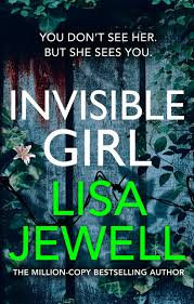 Invisible Girl - Lisa Jewell