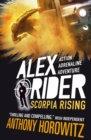 Alex Rider 9: Scorpia Rising - Anthony Horowitz
