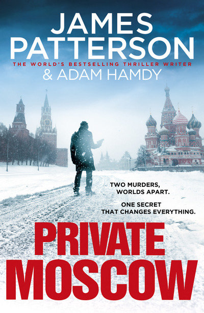 Private Moscow - James Patterson