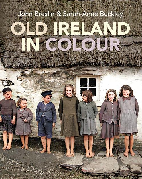 Old Ireland in Colour - John G. Breslin