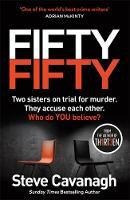 Fifty Fifty - Steve Cavanagh
