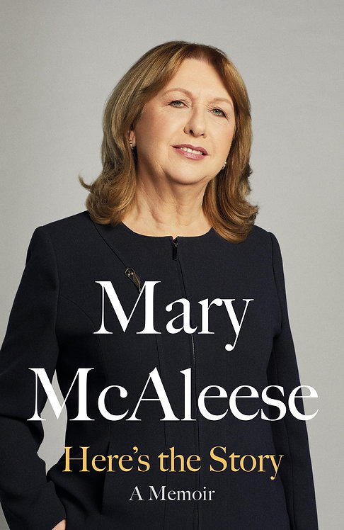 Here's the Story - Mary McAleese
