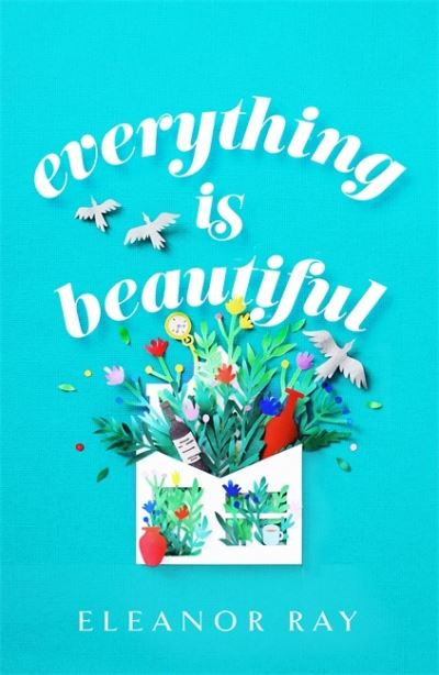 Everything is Beautiful - Eleanor Ray