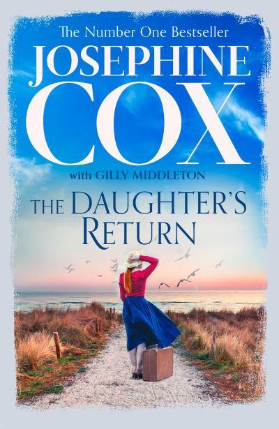 A Daughter's Return ~ Josephine Cox