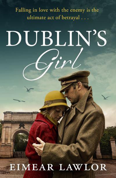 Dublin's Girl - Eimear Lawlor