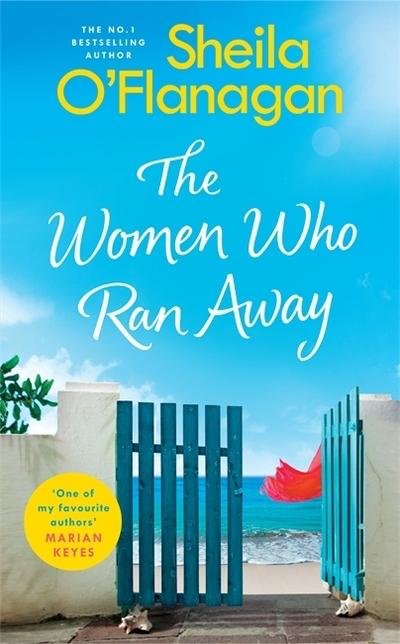 The Women Who Ran Away - Sheila O'Flanagan