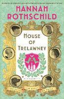 House of Trelawney - Hannah Rothschild