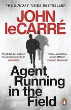 Agent Running in the field - John leCarré