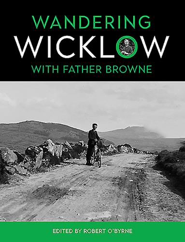 Wandering Wicklow -Father Brown