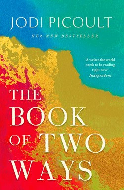 The Book of Two Ways - Judy Picoult