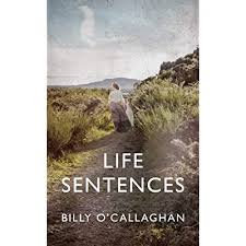 Life Sentences - Billy O' Callaghan