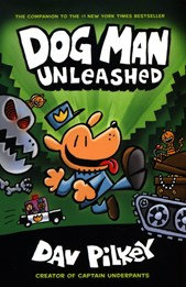 Dog Man 2: Unleashed - Dav Pilkey