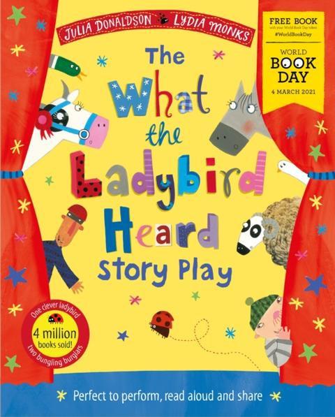 What the Ladybird Heard WBD - Julia Donaldson