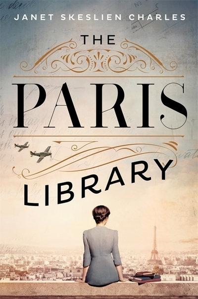 The Paris Library - Janet Skilslein Charles