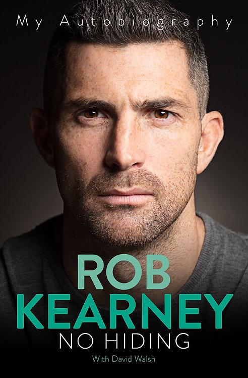 No Hiding My Autobiography - Rob Kearney