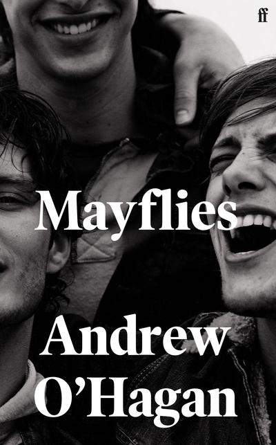 Mayflies - Andrew O'Hagan