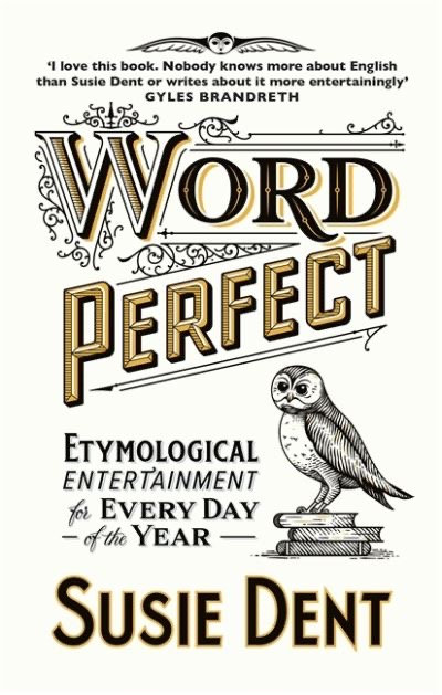 Word Perfect - Susie Dent