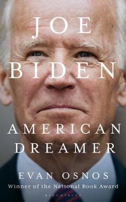 Joe Biden: American Dreamer - Evan Onos
