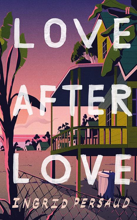Love After Love - Ingrid Persuad