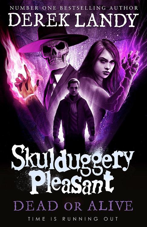 Skulduggery Pleasant 14: Dead or Alive