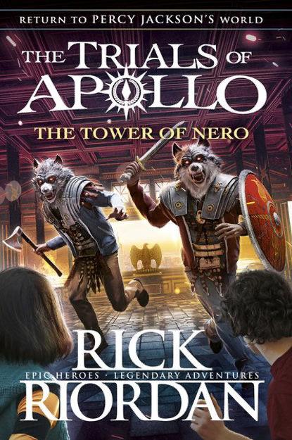 Trials of Apollo: Tower of Nero - Rick Riordan