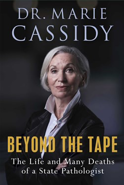 Beyond the Tape - Marie Cassidy