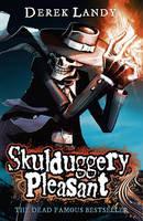Skuldugger Pleasant - Derek Landy