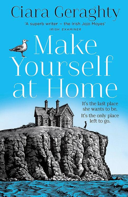 Make Yourself At Home - Ciara Geraghty