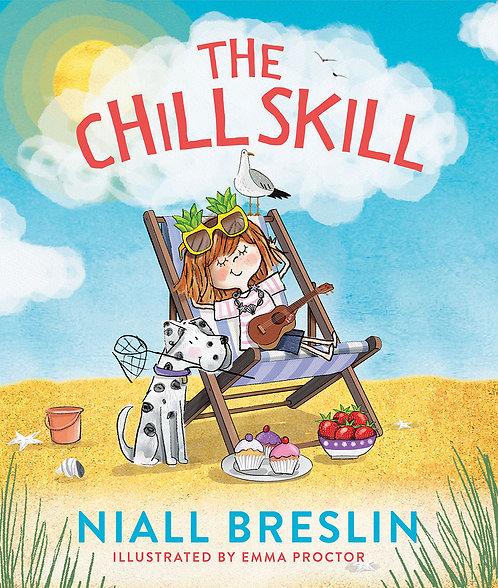 The Chill Skill - Niall Bresslin