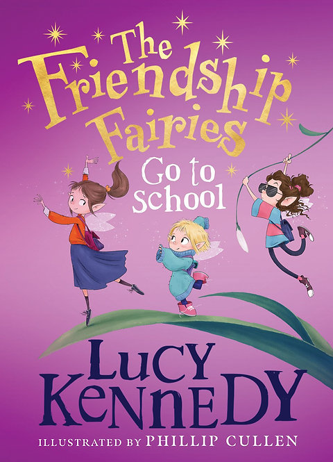 The Friendship Fairies: Go to School