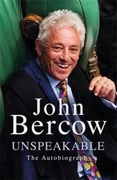 Unspeakable - John Bercow