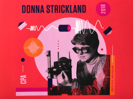 Lessons from my Stockholm trip and meeting Nobel Laureate, Donna Strickland