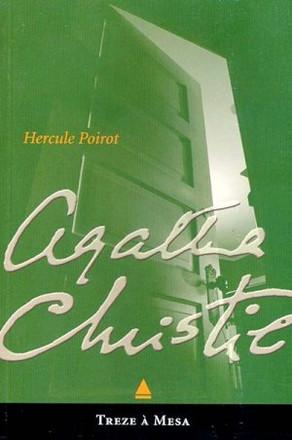 Treze À Mesa (Agatha Christie) Resenha #10