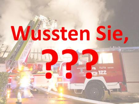 Feuerwehr: Wussten Sie, … (Teil 6)