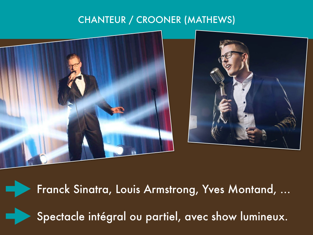 Mathews, chanteur / crooner