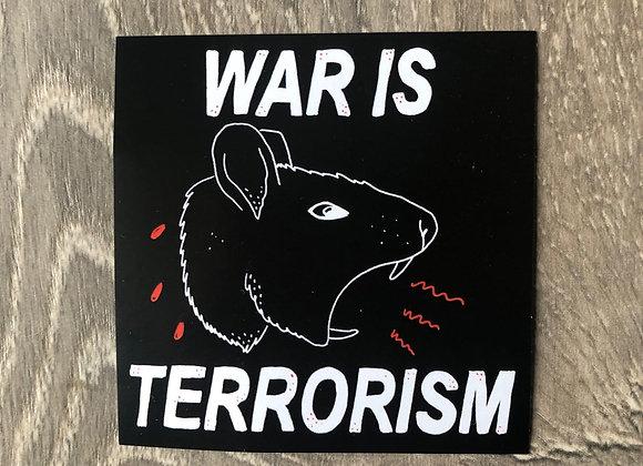 War is Terrorism sticker