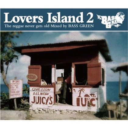 BASS GREEN 【 Lovers Island 2 -The reggae never gets old- 】