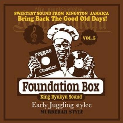 KING RYUKYU SOUND 【 FOUNDATION BOX vol.5 -Early Juggling Stylee- 】