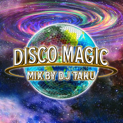 DJ TAKU fr.EMPEROR【 DISCO MAGIC 】