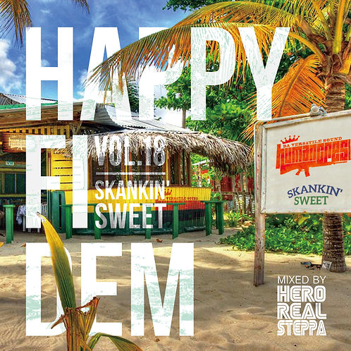 HUMAN CREST【 HAPPY FI DEM vol.18 ~ SKANKIN' SWEET ~ 】Mixed by HERO REALSTEPPA